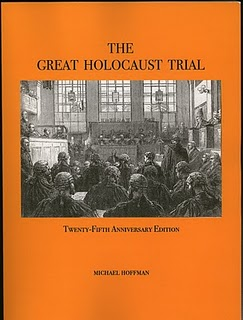 The Great Holocaust Trial by Michael Hoffman